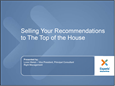 Experiswebinar-May22-SellingYourRecommendationstotheTopoftheHouse-Final5-22.pdf