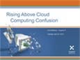 Rising Above Cloud Computing Confusion Webinar