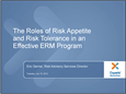 The Roles of Risk Appetite and Risk Tolerance in an Effective (ERM) Program
