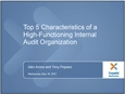 Top five characteristics of high-functioning internal audit organizations