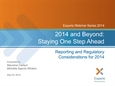 2014 and Beyond: Staying One Step Ahead Presentation material (5/22/14)