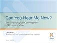 The Technological Convergence of Communication