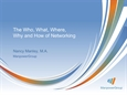 The Who, What, Why and How of Networking